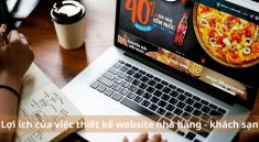 Lợi ích của việc thiết kế website nhà hàng - khách sạn